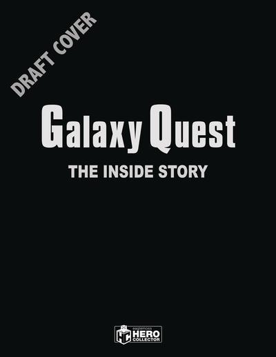 GALAXY QUEST INSIDE STORY HC