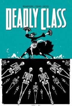 DEADLY CLASS TP 06