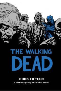 WALKING DEAD HC 15