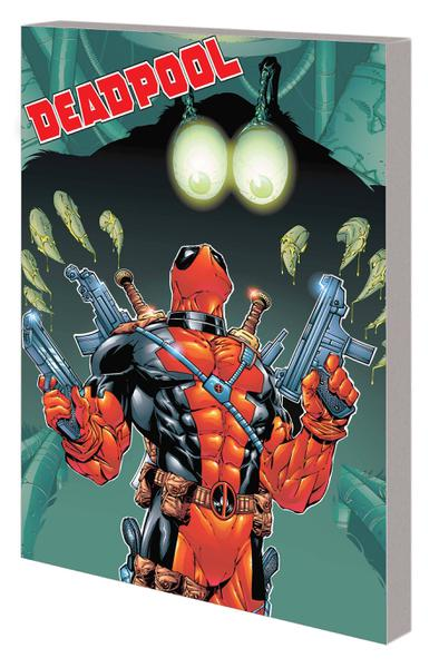DEADPOOL BY JOE KELLY COMPLETE COLLECTION TP 02
