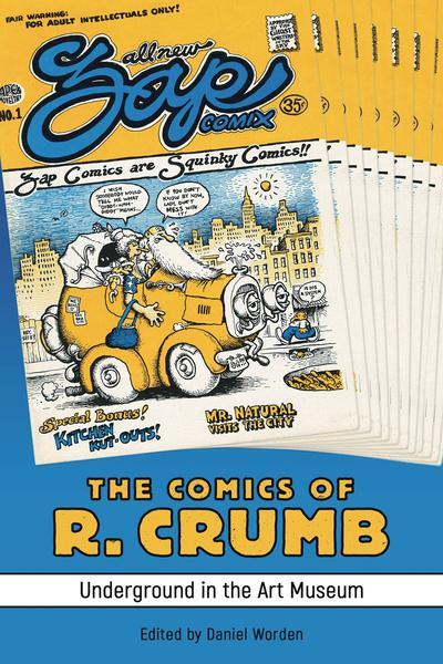COMICS OF R CRUMB UNDERGROUND IN ART MUSEUM SC