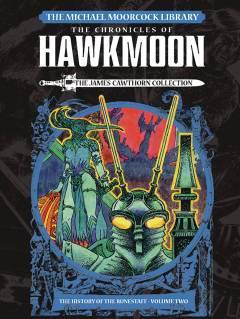 MOORCOCK LIBRARY HAWKMOON HC 02 HISTORY OF THE RUNESTAFF