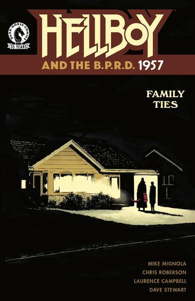HELLBOY & BPRD 1957 FAMILY TIES (ONE-SHOT)
