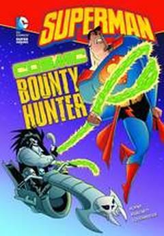 DC SUPER HEROES SUPERMAN YR TP COSMIC BOUNTY HUNTER