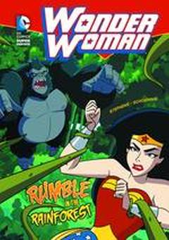 DC SUPER HEROES WONDER WOMAN YR TP RUMBLE IN RAINFOREST