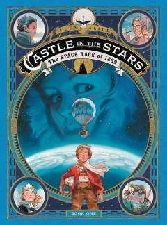 CASTLE IN THE STARS SPACE RACE OF 1869 HC