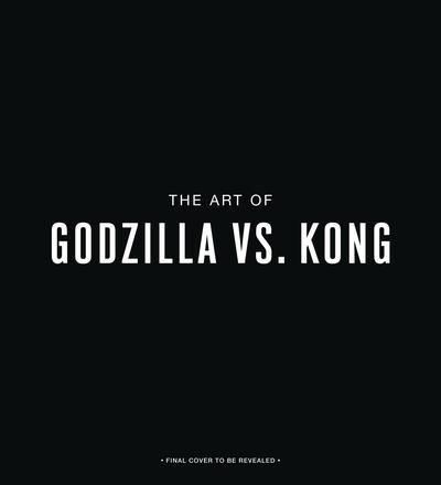 ART OF GODZILLA VS KONG HC