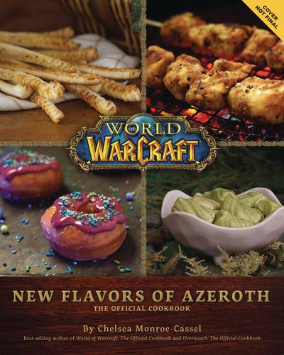 WORLD OF WARCRAFT NEW FLAVORS OF AZEROTH OFF COOKBOOK