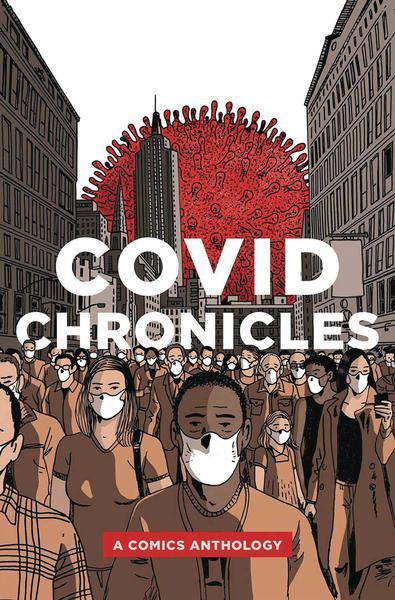 COVID CHRONICLES A COMICS ANTHOLOGY TP