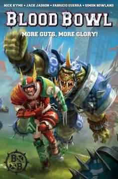 BLOOD BOWL MORE GUTS MORE GLORY TP