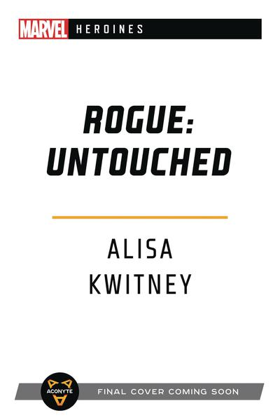 MARVEL HEROINES NOVEL SC ROGUE UNTOUCHED