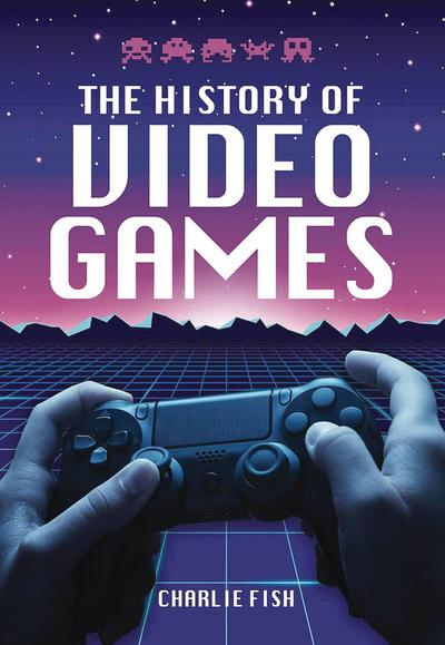 HISTORY OF VIDEO GAMES HC