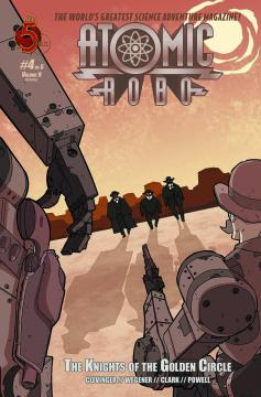 ATOMIC ROBO KNIGHTS OF THE GOLDEN CIRCLE