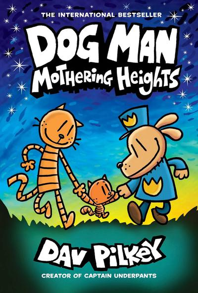 DOG MAN TP 10 MOTHERING HEIGHTS