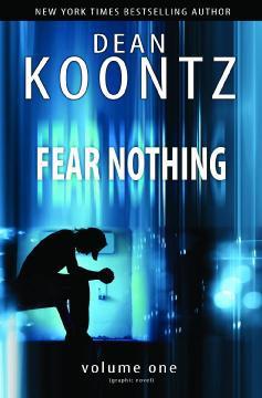 DEAN KOONTZS FEAR NOTHING GN 01