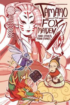 TAMAMO THE FOX MAIDEN AND OTHER ASIAN STORIES TP