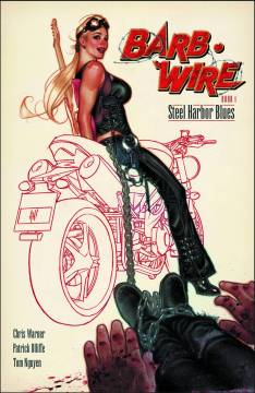 BARB WIRE TP 01 STEEL HARBOR BLUES