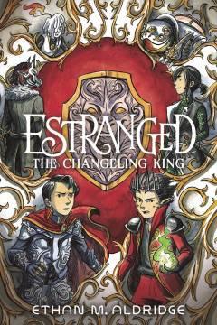 ESTRANGED TP 02 CHANGELING KING