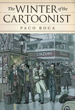 WINTER OF THE CARTOONIST HC PACO ROCA