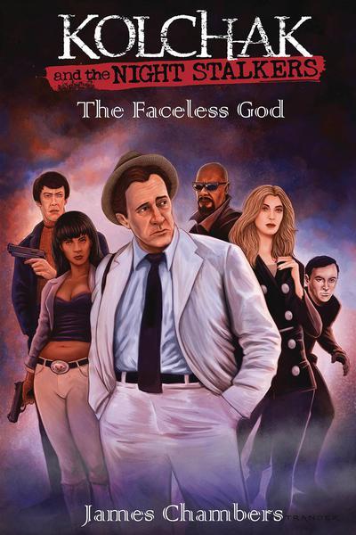 KOLCHAK & NIGHTSTALKERS FACELESS GOD PROSE NOVEL HC