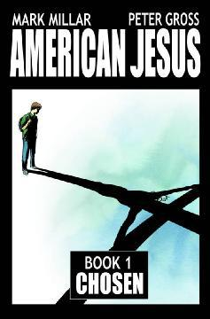 AMERICAN JESUS TP 01 CHOSEN