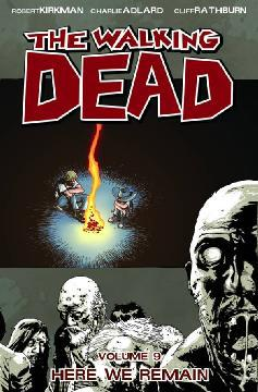 WALKING DEAD TP 09 HERE WE REMAIN