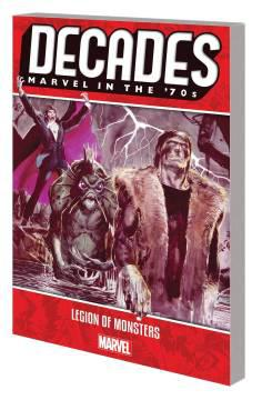 DECADES MARVEL 70S TP LEGION OF MONSTERS