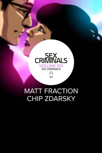 SEX CRIMINALS TP 06 SIX CRIMINALS